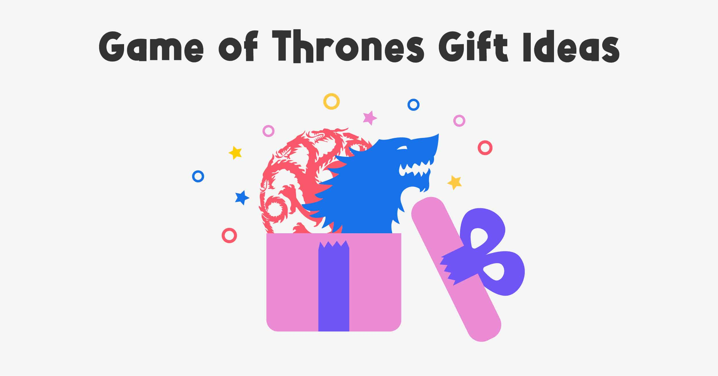 game of thrones gift ideas